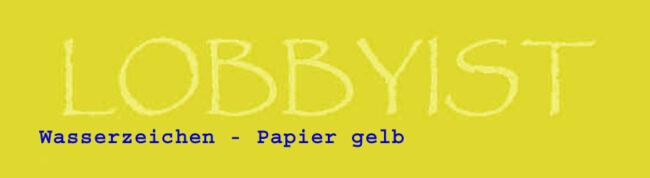wasserzeichen lobbyist